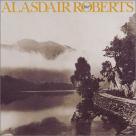 Alasdair Roberts - Farewell Sorrow