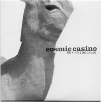 Cosmic Casino – Be kind & be cause