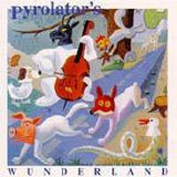 Pyrolator - Pyrolator`s Wunderland