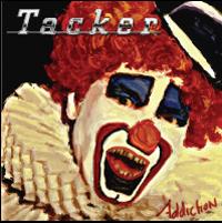 TACKER – Addiction