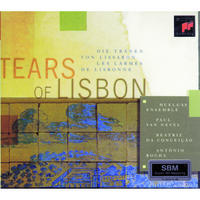 Huelgas Ensemble - Tears of Lisbon