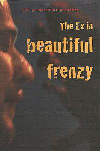 The Ex - Beautiful Frenzy