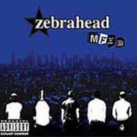 ZEBRAHEAD - MFZB
