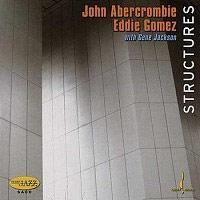 John Abercrombie, Eddie Gomez & Gene Jackson - Structures