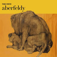 Aberfeldy – Young Forever
