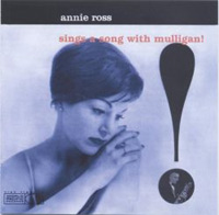 Annie Ross & The Gerry Mulligan Trio/Quartet - Sings A Song With Mulligan