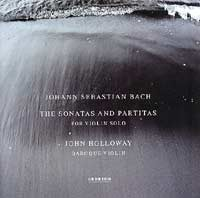 Bach � Sonatas & Partitas � John Holloway