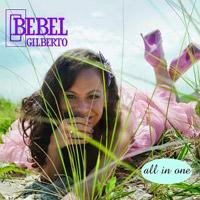 Bebel Gilberto – All In One