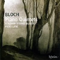 Ernest Bloch – Piano Quintets
