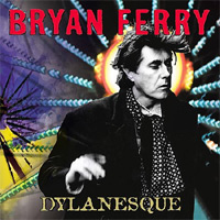 Bryan Ferry – Dylanesque