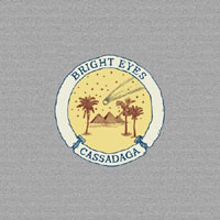 Bright Eyes – Cassadaga