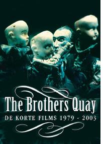 The Brothers Quay – De korte films 1979 - 2003