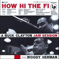 Buck Clayton - How Hi The Fi