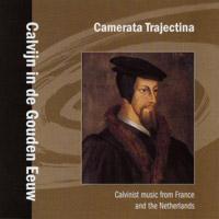 Camerata Trajectina - Calvijn in de Gouden Eeuw