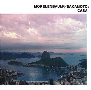 Morelenbaum/Sakamoto - Casa