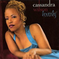 Cassandra Wilson - Loverley