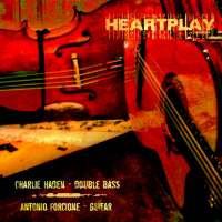 Charlie Haden & Antonio Forcione - Heartplay