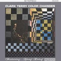 Clark Terry - Color Changes