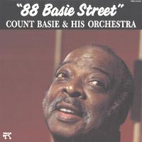 "Count Basie & His Orchestra ; ""88 Basie Street"""