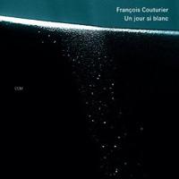 Francois Couturier - Un jou si blanc