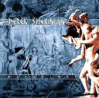 DEREK SHERINIAN – Mythology