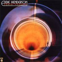 Eddie Henderson; Comin` Through