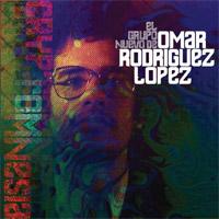 El Grupo Nuevo de Omar Rodriguez