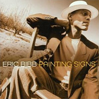 Painting Signs - Eric Bibb