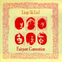 Fairport Convention- Liege & Lief