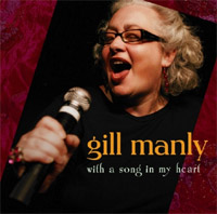 Gill Manly - With a Song in My Heart