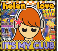 Helen Love- It's my club and I'll play what I want to