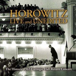 Vladimir Horowitz - Horowitz Live and Unedited , T