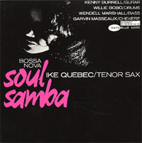 Ike Quebec - Soul Samba