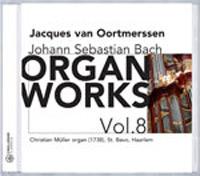 J.S. Bach � Organ Works Vol.8 - Jacques van Ootmerssen
