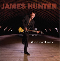 James Hunter- The Hard Way
