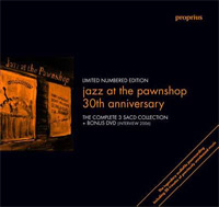 Jazz At The Pawnshop, 30th Anniversary Edition