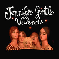 Jennifer Gentle - Valende