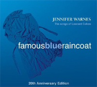 Famous Blue Raincoat, 20th Anniversary Edition - Jennifer Warnes