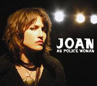 Joan as Police Woman – Real Life
