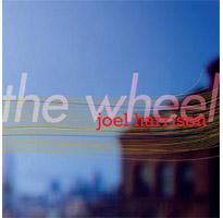 Joel Harrison, The Wheel
