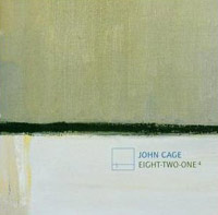 John Cage - Eight Two One 4