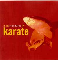Karate – In the Fishtank 12