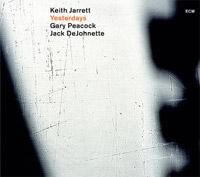 Keith Jarrett, Gary Peacock en Jack DeJohnette - Yesterdays