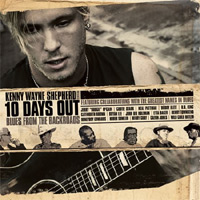 Kenny Wayne Shepherd - 10 Days Out, Blues From The Backroads