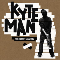 Kyteman – The Hermit Sessions