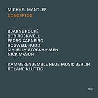 Michael Mantler - Concertos