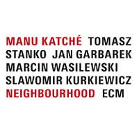 Manu Katché - Neighbourhood