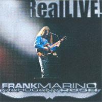 Frank Marino & Mahogany Rush � RealLIVE!