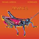 Micheal Gordon / Icebreaker - Trance