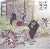 Nedelle - From The Lion's Mouth